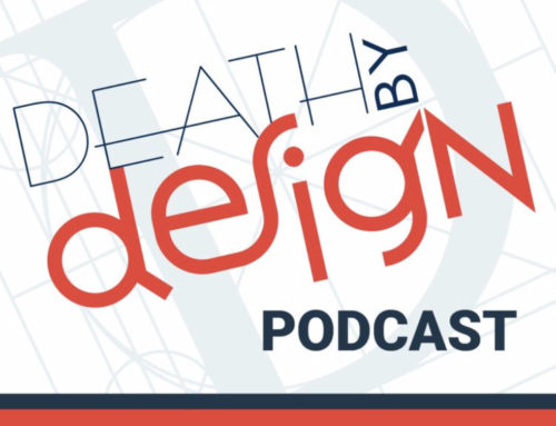 """It's Personal"" on the Death by Design Podcast"